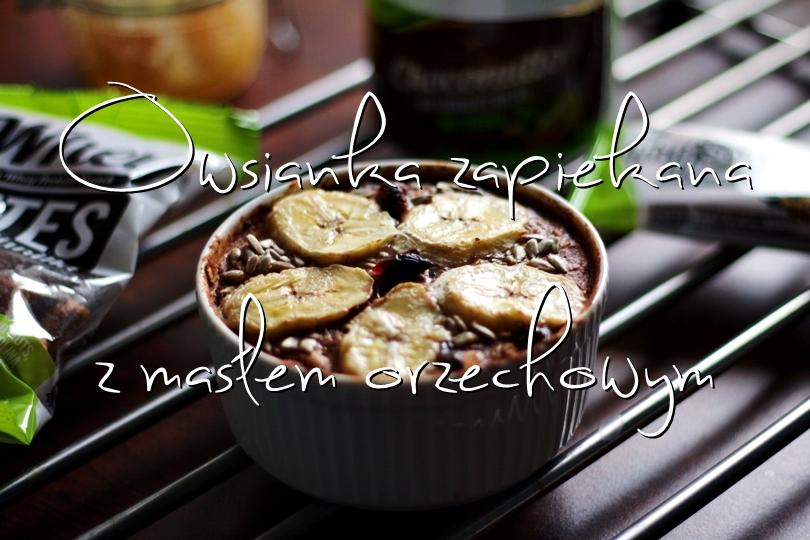 przepis, bodypak, masło orzechowe, krem czekoladowy, nutella, fit, owsianka, pieczona, orzechy, bakalie, fit przepis, dieta, zdrowe gotowanie,