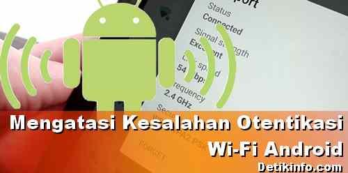 mengatasi wifi android gagal terhubung hotspot