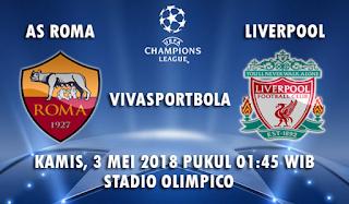 Prediksi AS Roma vs Liverpool 3 Mei 2018