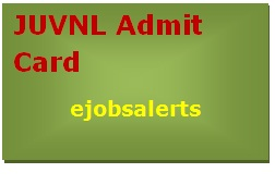 JUVNL Admit Card 2017