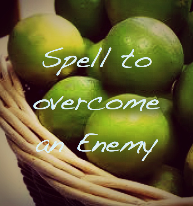 Spell to Overcome an Enemy