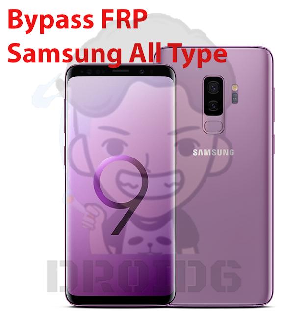 Bypass FRP Samsung All Type