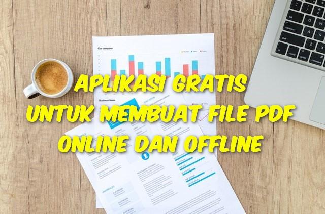 Aplikasi Gratis Untuk Membuat File PDF