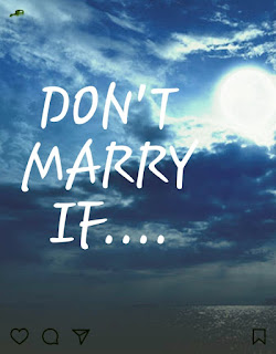 don't marry if, 360life blog