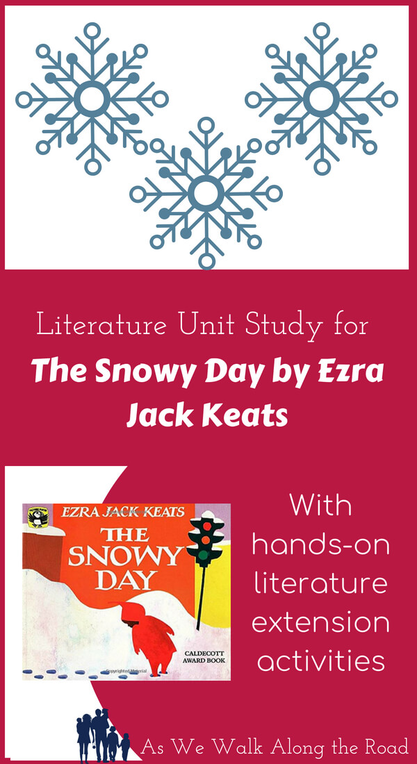 Literature unit study for The Snowy Day