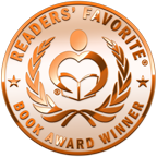 "Bk. 1- 2014 FANTASY FICTION ""READER'S FAVORITE"" BRONZE AWARD WINNER"