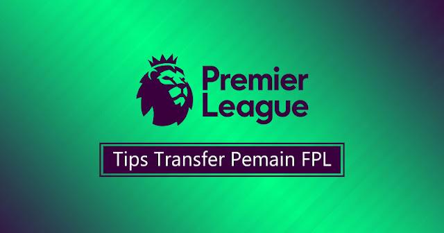tips transfer pemain fpl