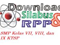 Download RPP dan Silabus SMP Kelas VII, VIII, Dan IX KTSP Terbaru