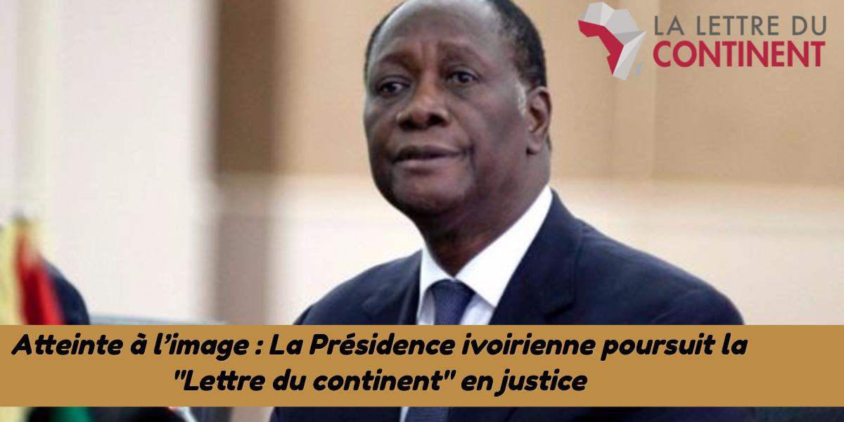 """Exclusif : Le Président de la république déclare la guerre au Journal """"La Lettre du continent"""""""
