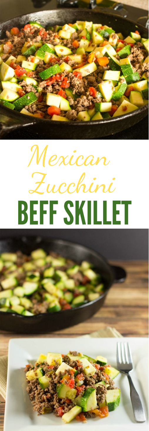 MEXICAN ZUCCHINI AND BEEF SKILLET #dinner #healthyrecipe