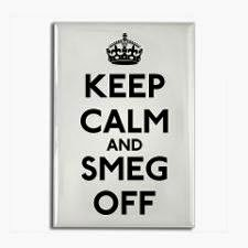 Funny Keep calm and Smeg off picture