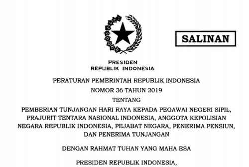 PP Nomor 36 Tahun 2019 Tentang Pemberian Tunjangan Hari Raya PNS, Prajurit TNI, Anggota POLRI, Pejabat Negara, Penerima Pensiun, dan Penerima Tunjangan