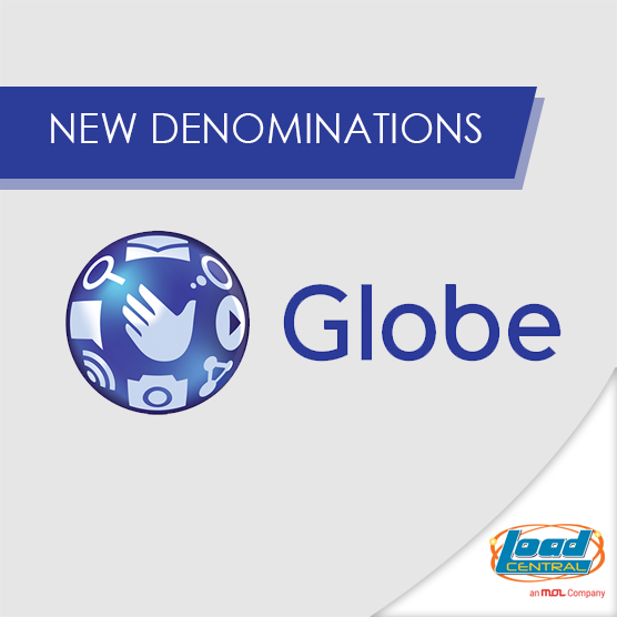 New Globe Denominations now Available