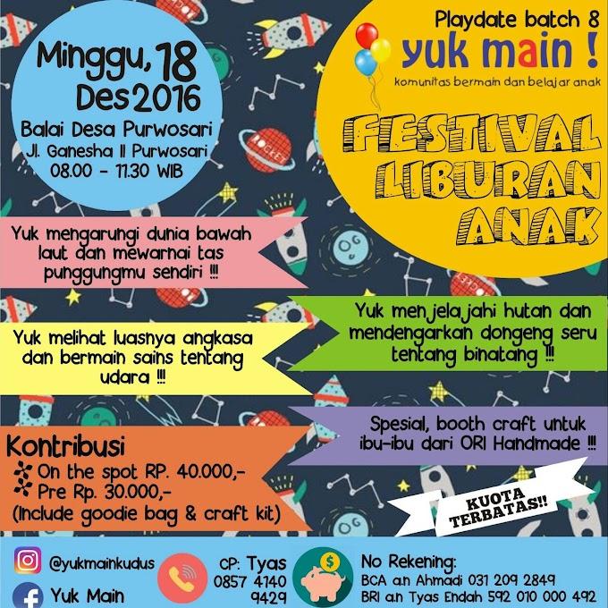 Festival Liburan Anak Yuk Main
