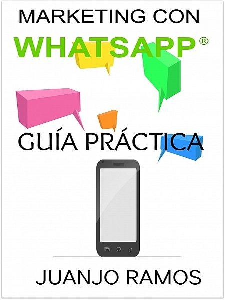 Marketing con Whatsapp – Juanjo Ramos