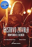 http://www.loslibrosdelrockargentino.com/2017/04/gustavo-zavala-rompiendo-el-silencio.html