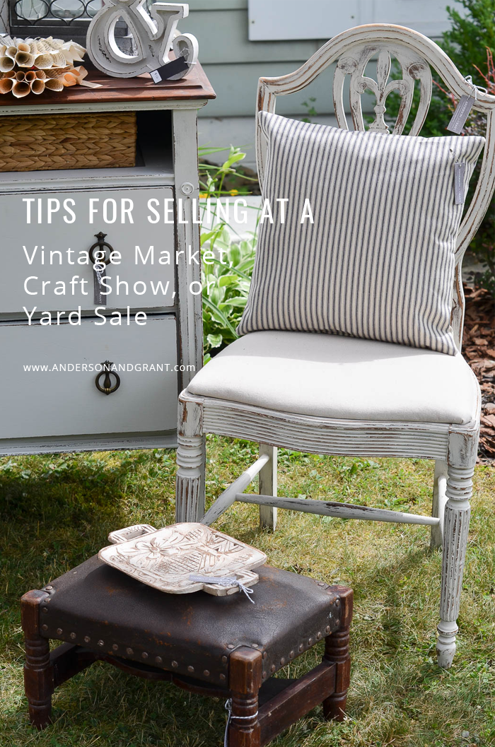 Whether you are selling at a vintage market, craft show, antique store booth, or yard sale, there are simple things you can do to increase sales and draw customers into your space.  |  www.andersonandgrant.com