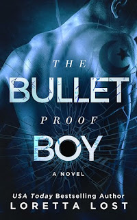 The Bulletproof boy by Loretta Lost