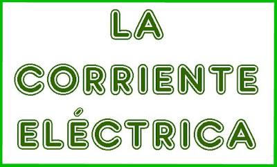 http://cplosangeles.juntaextremadura.net/web/sexto_curso/naturales_6/corriente_electrica_6/corriente_electrica_6.html