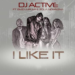 DJ Active feat. Emza, Mpumi & Zola Nombona