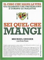 Michael Greger-Sei quel che mangi-Traduzione di Francesca Cosi e Alessandra Repossi-copertina