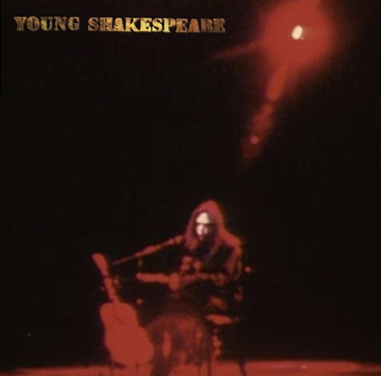 Resultado de imagen de 'Young Shakespeare' neil young