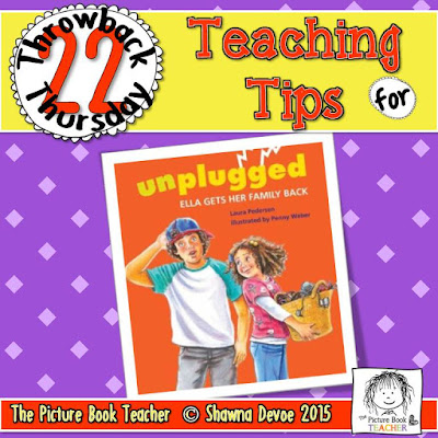 Unplugged: Ella Gets Her Family Back Teaching Tips - TBT