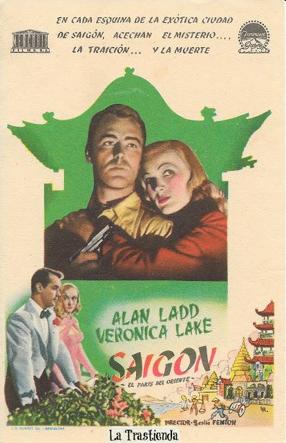 Programa de Cine - Saigón - Alan Ladd - Veronica Lake