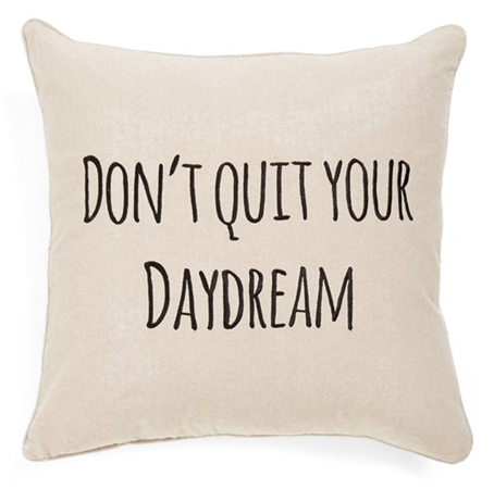 Don't Quit Your Daydream Pillow from Nordstrom