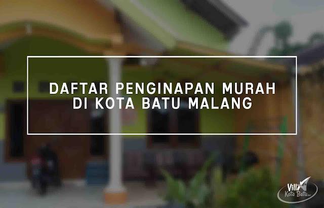 Harga Sewa Penginapan Murah di Batu Malang