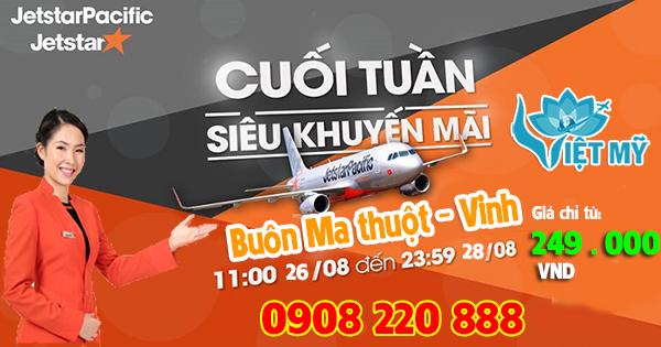 Jetstar Pacific khuyến mãi Buôn Ma Thuột Vinh 249.000 VND