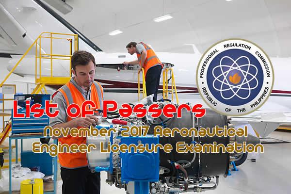 List of passers November 2017 Aeronautical Engineer Licensure Examination