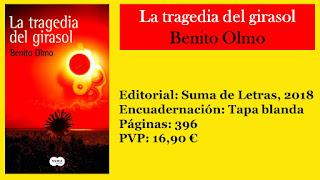 https://www.elbuhoentrelibros.com/2018/04/la-tragedia-del-girasol-benito-olmo.html