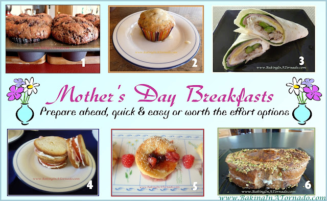 Mother's Day Breakfast recipes | www.BakingInATornado.com | #MyGraphics