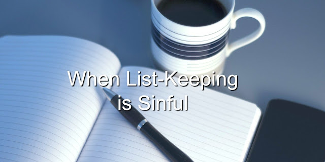 Not all lists are good lists. Some can be deadly.