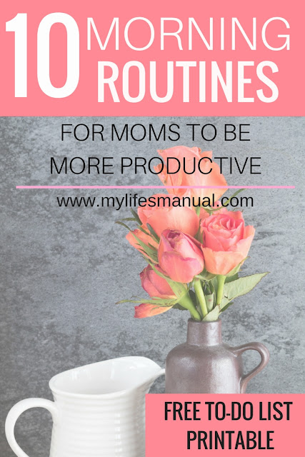 10 morning routines for moms to be productive
