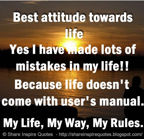 Funny Quotes About My Life: Best Attitude Towards Life