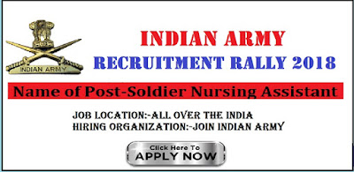 Army Nursing Assistant Vacancy 2018 Latest Army Recruitment Rally