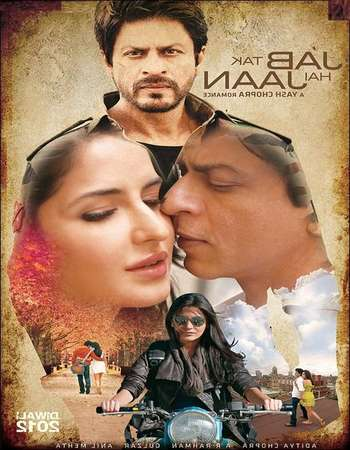 Poster Of Jab Tak Hai Jaan 2012 Hindi 550MB BRRip 720p ESubs HEVC Watch Online Free Download Worldfree4u