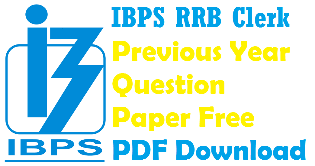 Ibps Rrb Previous Papers Pdf