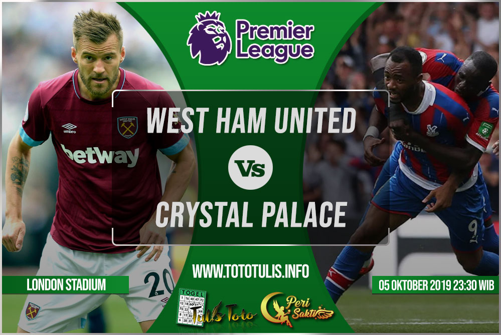 Prediksi West Ham United vs Crystal Palace 05 Oktober 2019