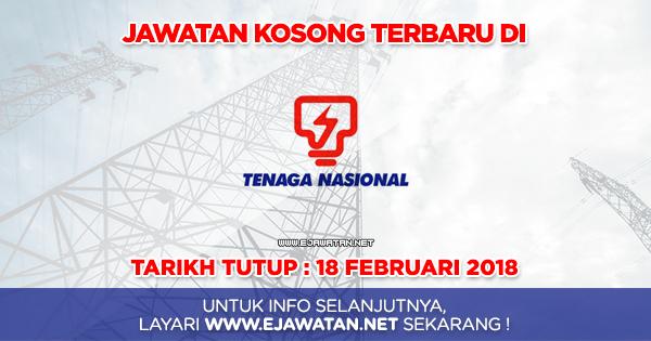 Tenaga Nasional Berhad (TNB) - 18 Februari 2018 - JAWATAN ...