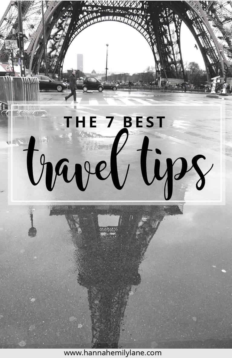The 7 best travel tips | www.hannahemilylane.com