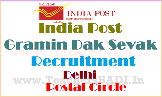 India Post, Delhi Postal Circle,Gramin Dak Sevaks(GDS) Recruitment 2017