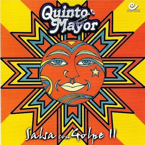 SALSA CON GOLPE II - QUINTO MAYOR (2001)
