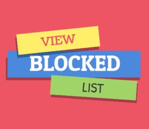 How to View Your Blocked Friends List On Facebook