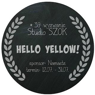 http://studioszok.blogspot.com/2016/07/39-wyzwanie-hello-yellow.html