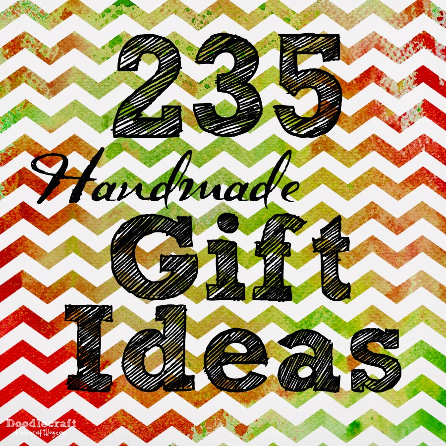 http://www.doodlecraftblog.com/2014/11/235-handmade-holiday-gift-ideas.html