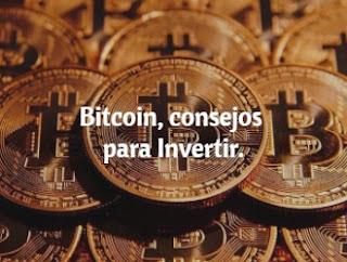 Bitcoin consejos para invertir