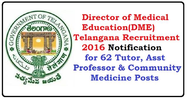 DME Telangana Recruitment 2016 – Walk in for 62 Tutor, Asst Professor & Community Medicine PostsDIRECTOR OF Medical Education Telangana Recruitment 2016/2016/06/dme-telangana-recruitment-2016.html